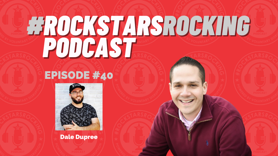Leading A Sales Rebellion with Dale Dupree